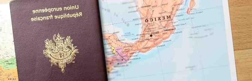 Quel papier pour voyager au Mexique ?